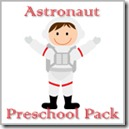 Astronaut Preschool Pack