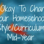 changing homeschool curr