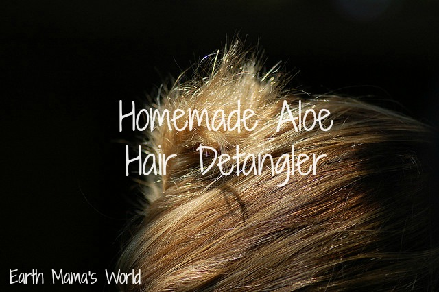 Homemade Aloe Hair Detangler