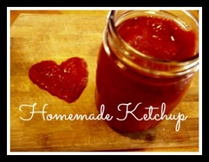 Delicious Homemade Ketchup